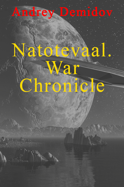 Natotevaal. War Chronicle