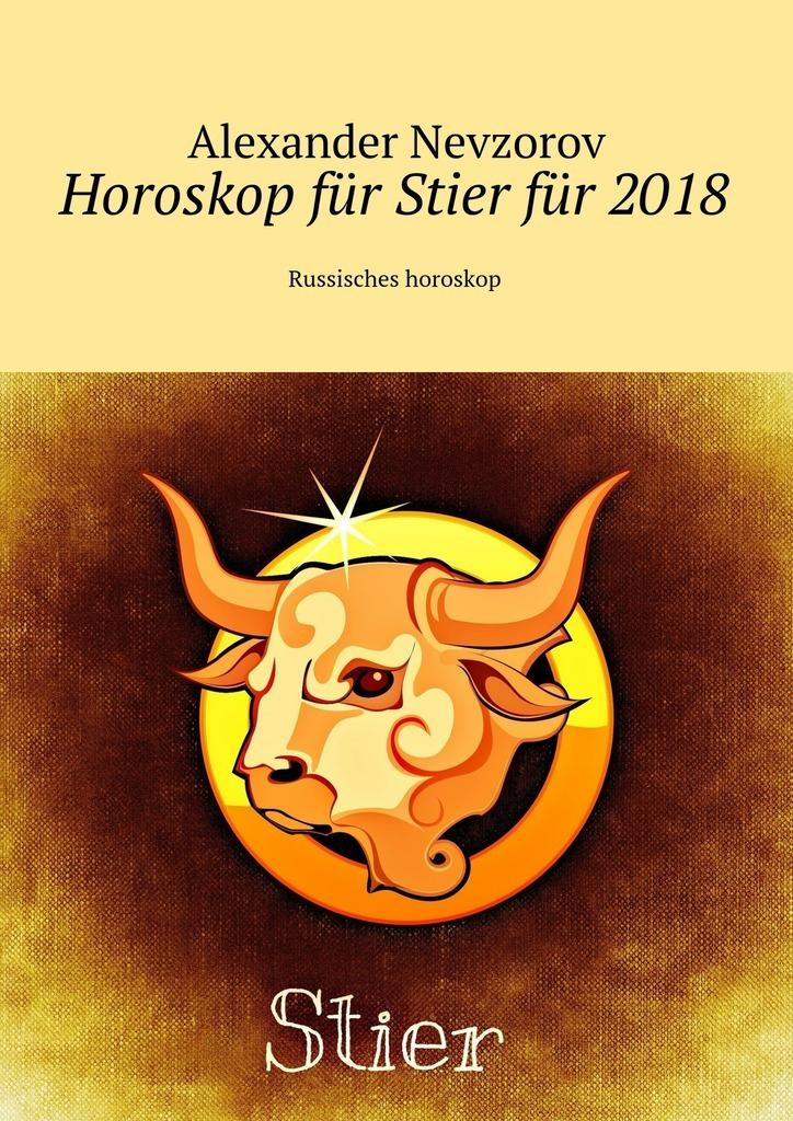 Horoskop für Stierfür 2018. Russisches horoskop