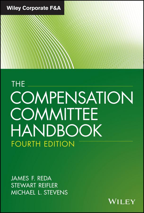 The Compensation Committee Handbook