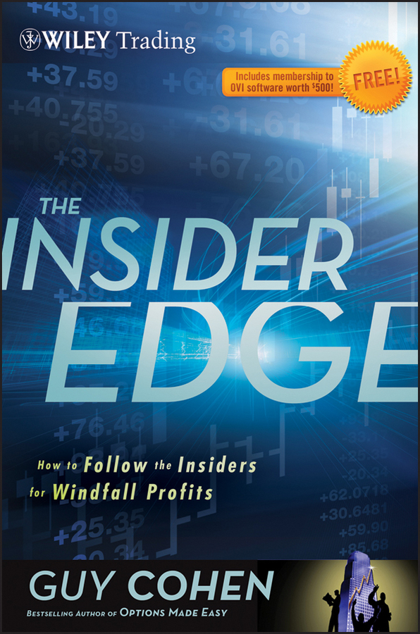 The Insider Edge. How to Follow the Insiders for Windfall Profits