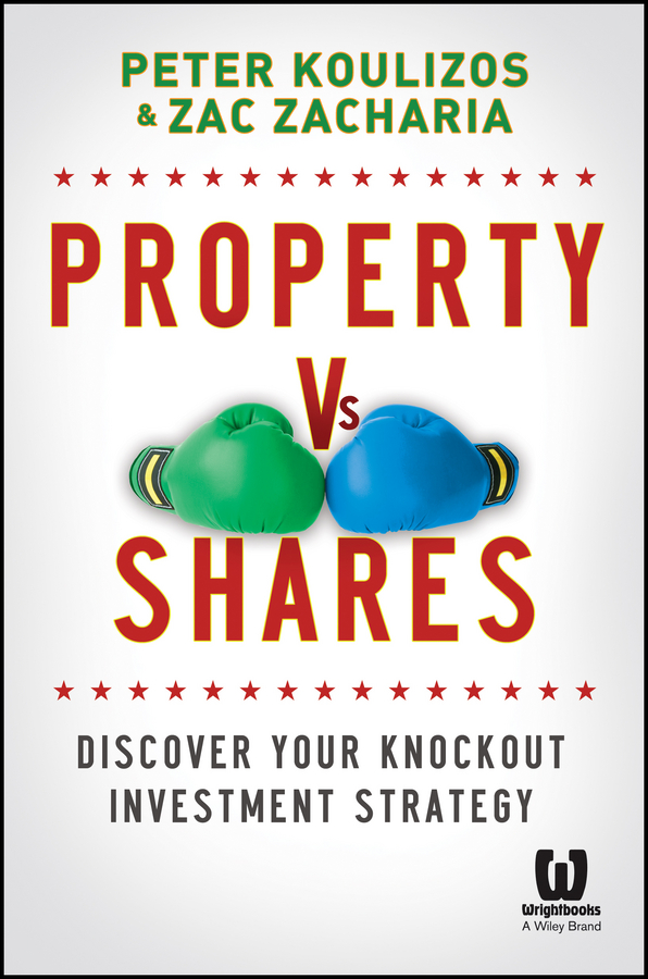 Property vs Shares. Discover Your Knockout Investment Strategy