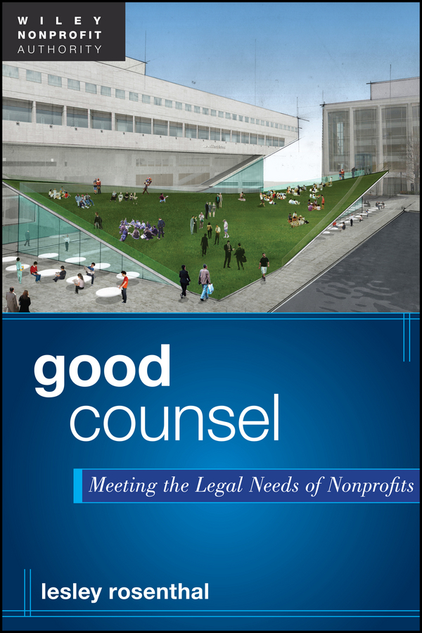 Good Counsel. Meeting the Legal Needs of Nonprofits