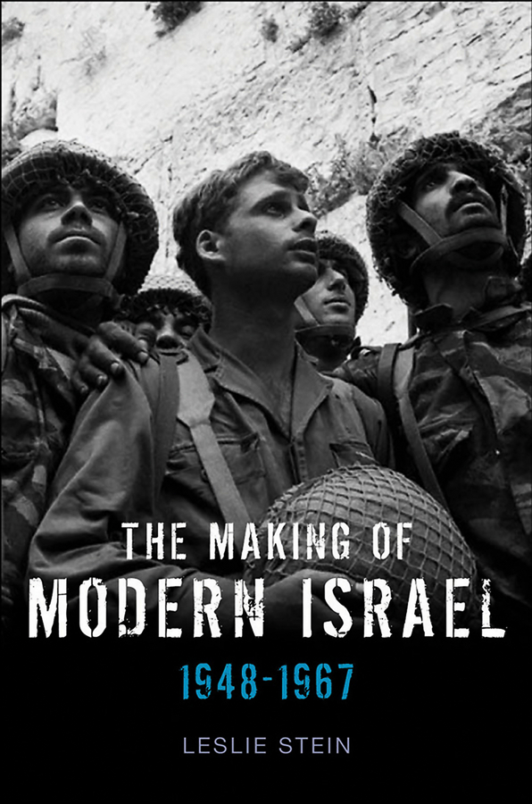 The Making of Modern Israel. 1948-1967