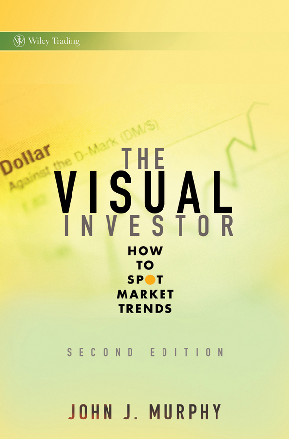 The Visual Investor. How to Spot Market Trends