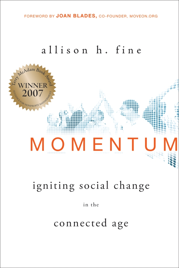 Momentum. Igniting Social Change in the Connected Age