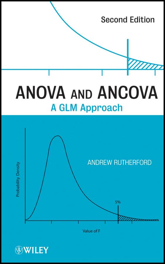 ANOVA and ANCOVA. A GLM Approach