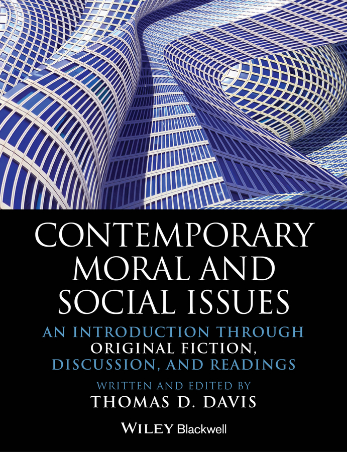Contemporary Moral and Social Issues. An Introduction through Original Fiction, Discussion, and Readings