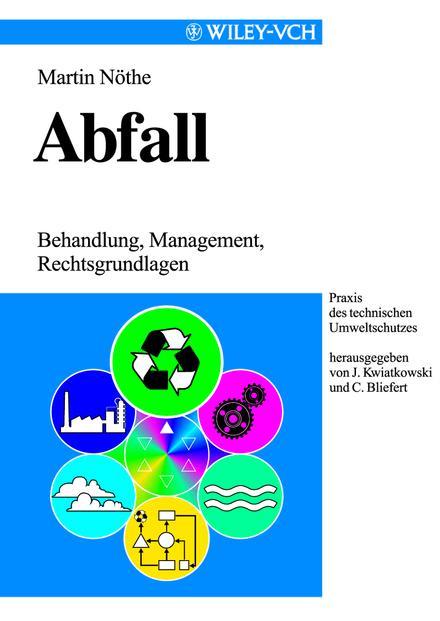 Abfall. Behandlung, Management, Rechtsgrundlagen