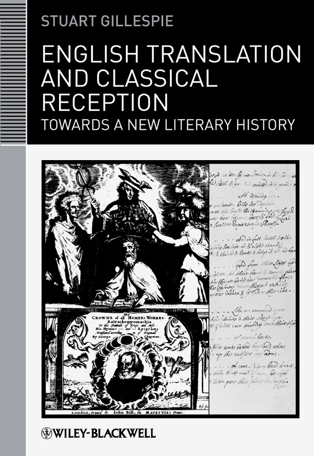 English Translation and Classical Reception. Towards a New Literary History