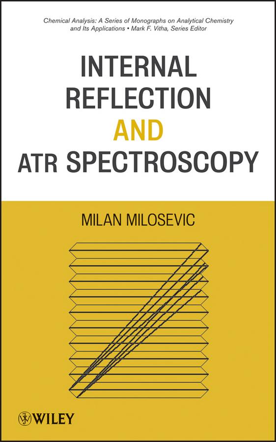 Internal Reflection and ATR Spectroscopy