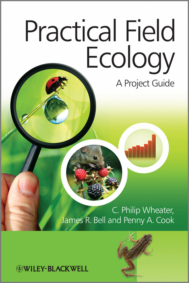 Practical Field Ecology. A Project Guide