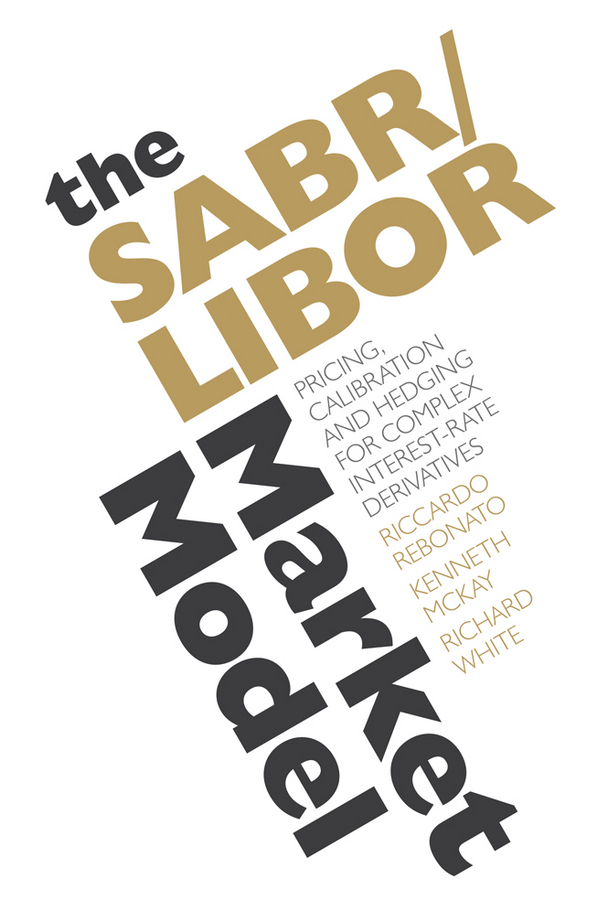 The SABR/LIBOR Market Model. Pricing, Calibration and Hedging for Complex Interest-Rate Derivatives