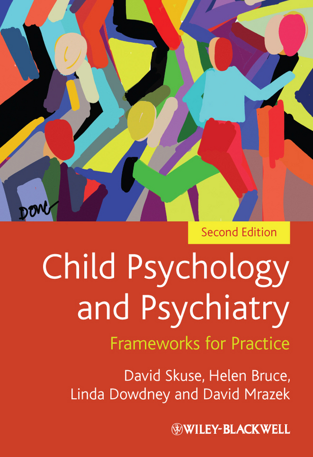 Child Psychology and Psychiatry. Frameworks for Practice