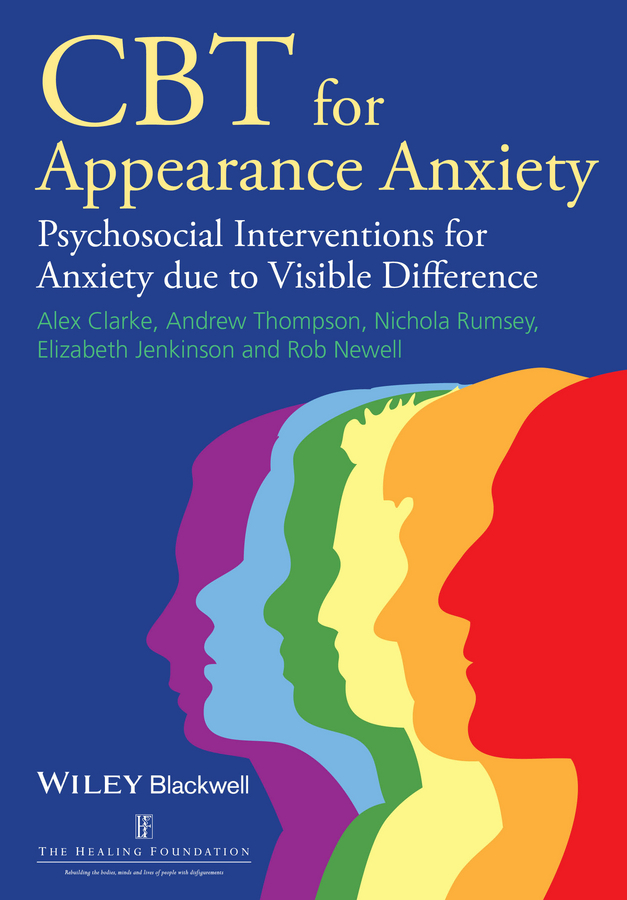 CBT for Appearance Anxiety. Psychosocial Interventions for Anxiety due to Visible Difference