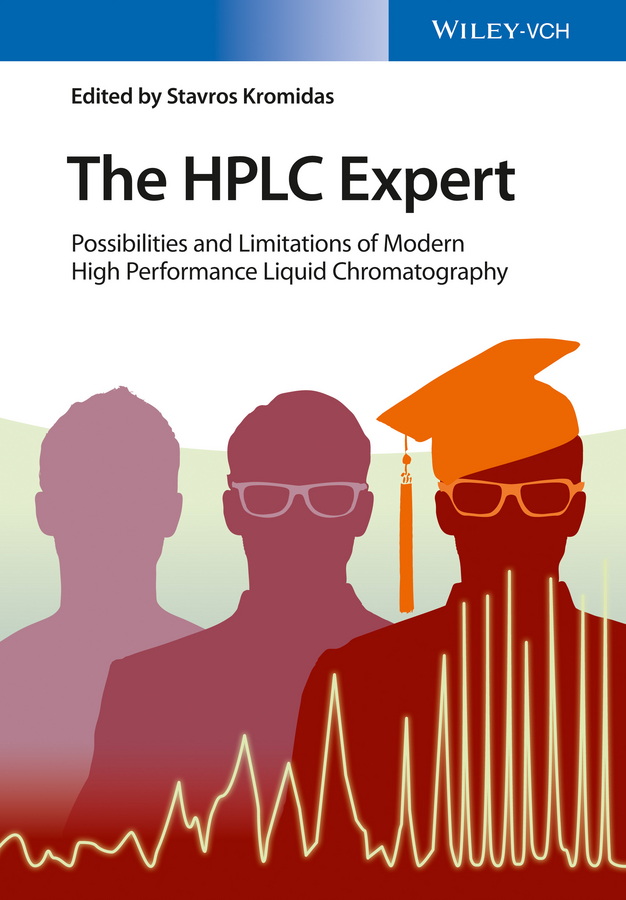 The HPLC Expert. Possibilities and Limitations of Modern High Performance Liquid Chromatography