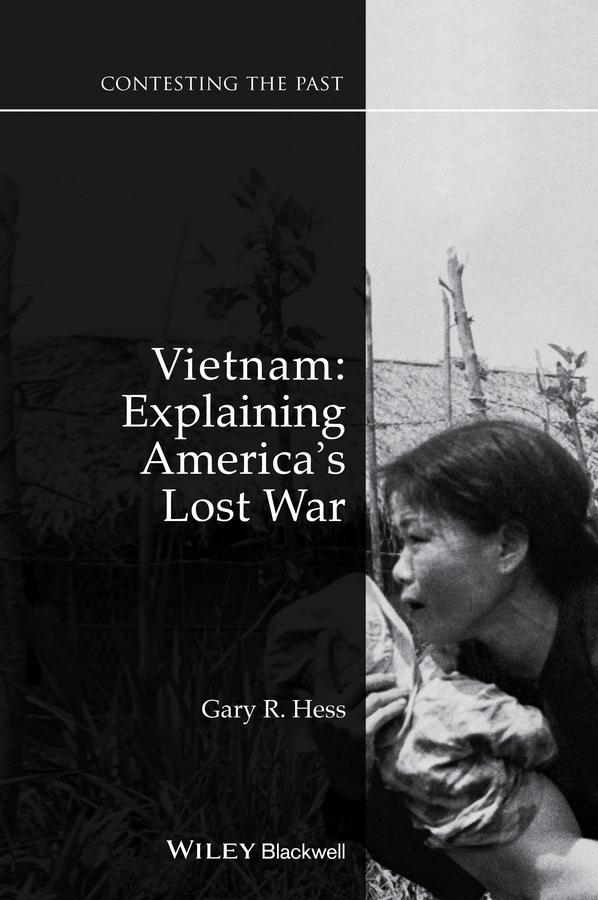 Vietnam. Explaining America's Lost War