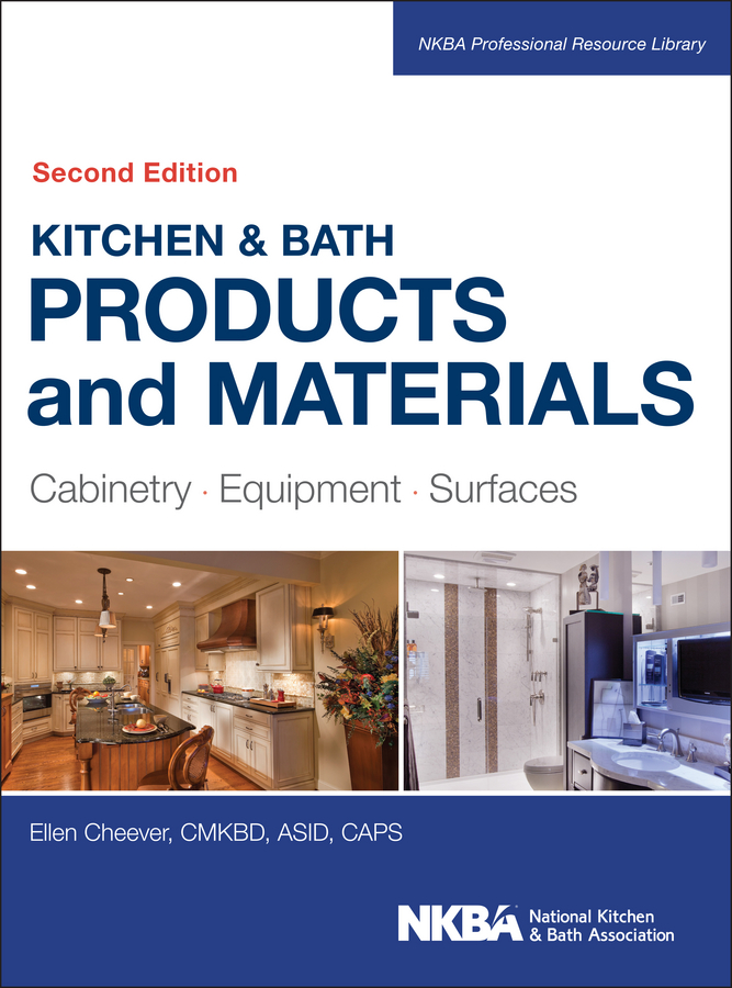 Kitchen&Bath Products and Materials. Cabinetry, Equipment, Surfaces