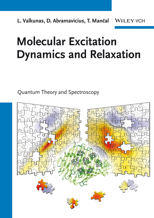 Molecular Excitation Dynamics and Relaxation. Quantum Theory and Spectroscopy