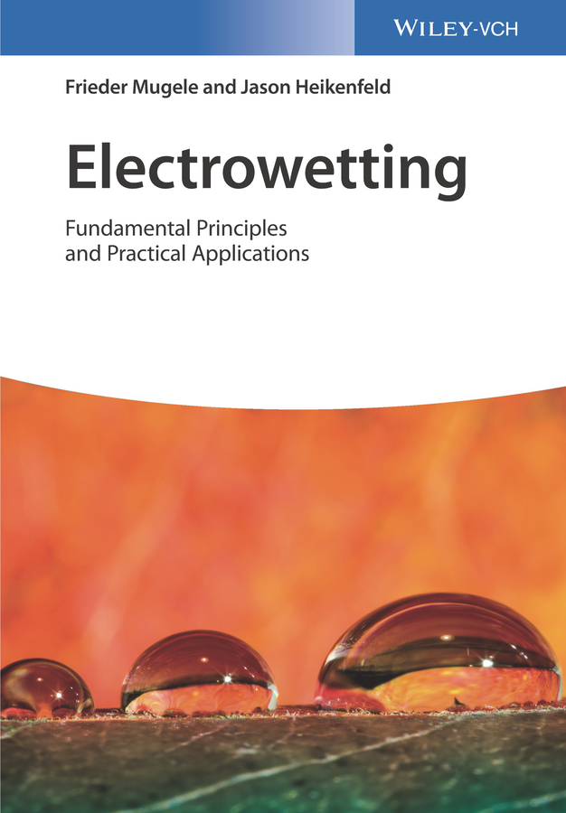 Electrowetting. Fundamental Principles and Practical Applications
