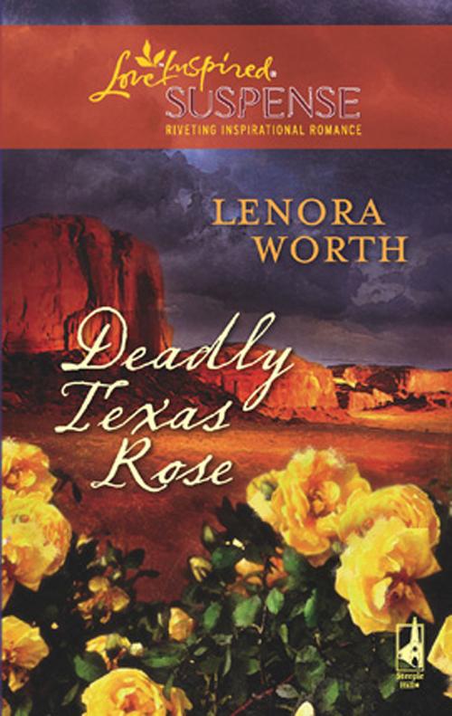 Deadly Texas Rose
