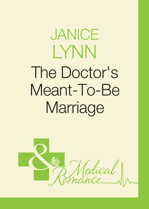 The Doctor's Meant-To-Be Marriage