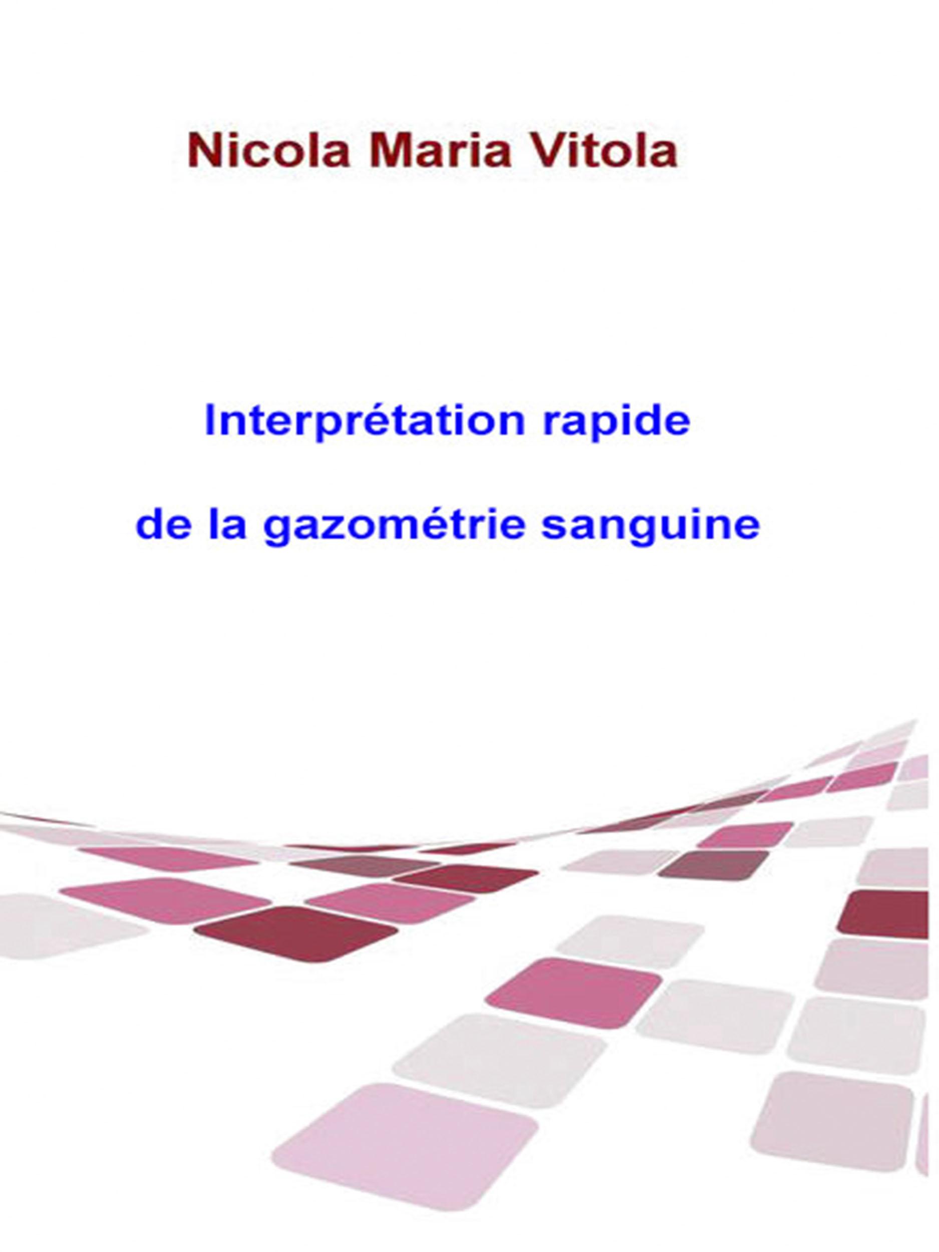 Interprétation Rapide De La Gazométrie Sanguine
