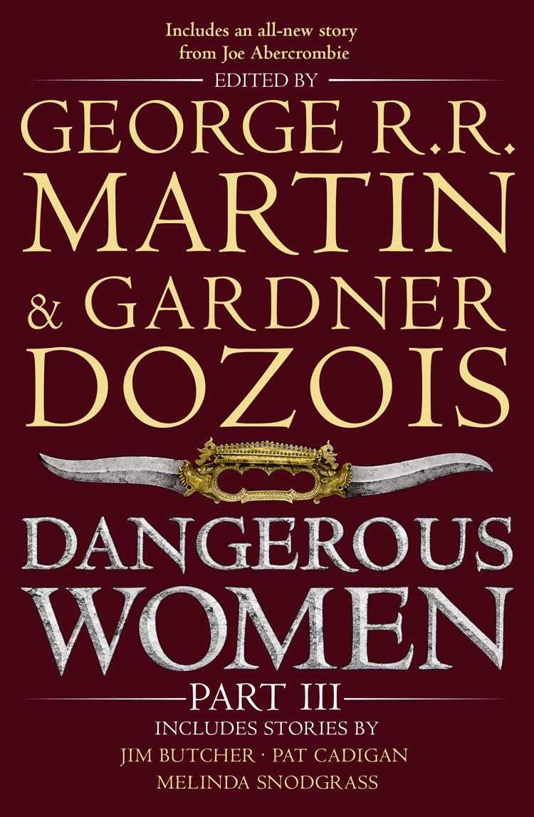 Dangerous Women. Part III