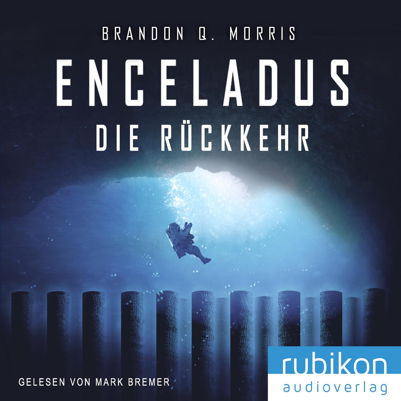 Enceladus - Die Rückkehr (Eismond 4)