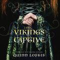 The Viking\'s Captive (Unabridged)