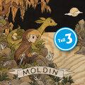 Moldin, Folge 3