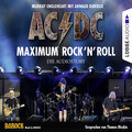 AC\/DC - Maximum Rock\'N\'Roll. Die Audiostory