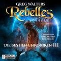 Rebelles - Die Bestien Chroniken, Band 3 (ungekürzt)