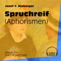 Spruchreif - Aphorismen (Ungekürzt)