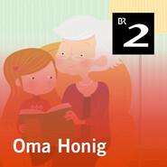 Oma Honig (Ungekürzt)