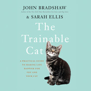 The Trainable Cat - A Practical Guide to Making Life Happier for You and Your Cat (Unabridged)