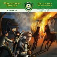 Pollution Police, Folge 2: Terror auf dem Reiterhof