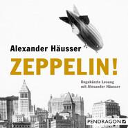 Zeppelin! (Ungekürzt)