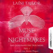Das Geheimnis des Träumers - Muse of Nightmares, Teil 1 (Ungekürzt)