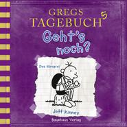 Gregs Tagebuch, 5: Geht\'s noch? (Hörspiel)