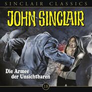 John Sinclair - Classics, Folge 18: Die Armee der Unsichtbaren