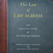 The Law of Law School - The Essential Guide for First-Year Law Students (Unabridged)