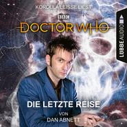 Doctor Who - Die letzte Reise (Ungekürzt)
