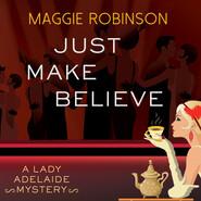 Just Make Believe (Unabridged)