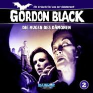 Gordon Black - Ein Gruselkrimi aus der Geisterwelt, Folge 2: Die Augen des Dämonen