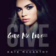 Give Me Love - Give Me, Book 1 (Unabridged)