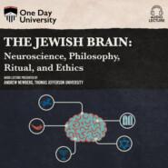 The Jewish Brain - Neuroscience, Philosophy, Ritual, and Ethics (Unabridged)