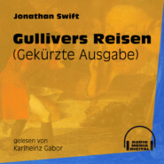 Gullivers Reisen - Gekürzte Ausgabe (Gekürzt)