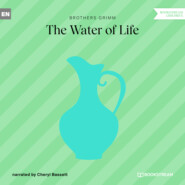 The Water of Life (Ungekürzt)