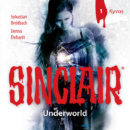 Sinclair, Staffel 2: Underworld, Folge 1: Kyvos