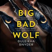 Big Bad Wolf - Third Shift, Book 1 (Unabridged)